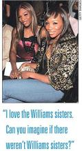 Venus Williams with her sister, Serena.jpg